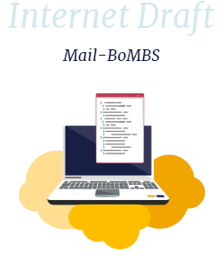 Internet-Draft: Mail-BoMBS